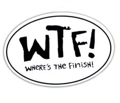 Stickers Etc. - Large Ovals (4x6) - WTF! Where's The Finish Large Oval Sticker - OneMoreMileRunning.com