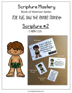 "Book of Mormon Scripture Mastery #2 2 Nephi 2:25 ""Adam fell that man might be..."" Download this free mini-booklet, flash cards and index card to help your family memorize the scriptures all for FREE!!"