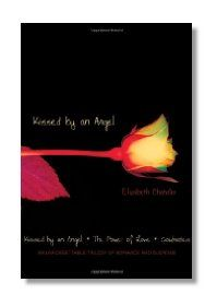 urrently published in one volume, this first installment of the Kissed by an Angel series introduces Ivy and Tristan. Ivy, a firm believer in the positive power of angels, is going through...