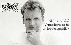 49 anni dalla nascita di Gordon Ramsay