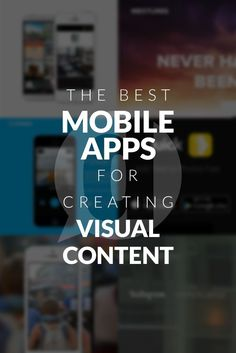 Whether you want to share a great quote or want your photos to look professional here's a list of the best mobile apps to create visual content.