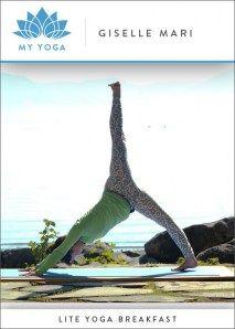 "Greet the Sun Morning Yoga Challenge, Day 12: RADIATE, with Giselle Mari, ""Lite Yoga Breakfast."""