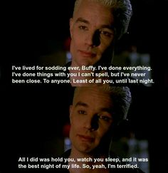 """Spike sure knows how to be charming. BTW, I love that """"I've done things with you I can't spell"""" line."""