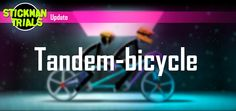Double speed, double features and double fan! Do you already opened bike-tandem? Share your impressions in the comments! https://play.google.com/store/apps/details?id=com.tribegames.stickmantrials&hl=en  #Stickman #Trials #Tender #Love #Tandem #Game #Android #Unity #Bike #Race #Racing #Cycling #dh #downhill #mtb #jumps #mountains #tricks #new #google #play