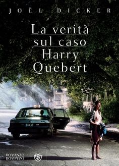La verità sul caso Harry Quebert. Recensione http://minadecaro.blogspot.com/2014/02/la-verita-sul-caso-harry-quebert-di.html