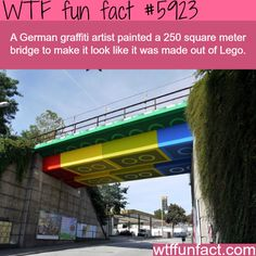 German artist painted a bridge too look like it's made of LEGO - WTF fun facts