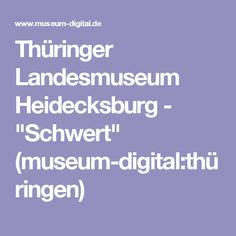 "Thüringer Landesmuseum Heidecksburg - ""Schwert"" (museum-digital:thüringen)"