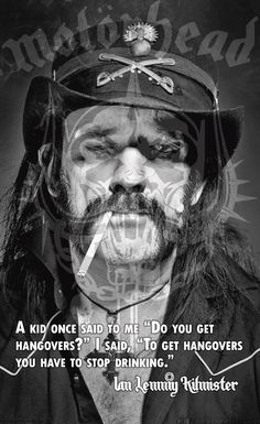 Lemmy Kilmister from Motorhead back in 2006. BORN TO LOSE, LIVE TO WIN