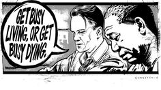 Shawshank Redemption is one of my favorite movies of all time. I can't believe I didn't draw this one sooner! Warm-up Sketch :: Shawshank Redemption Shawshank Redemption Quotes, Fight Club Quotes, 1990s Films, Top Film, About Time Movie, Great Movies, Lessons Learned, Some Fun, I Movie