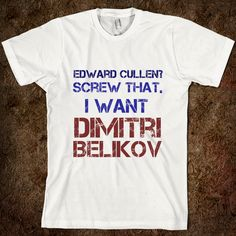 I want one that says I want Damon Salvatore vampire diaries > twilight