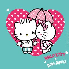 Hello Kitty & Dear Daniel:)