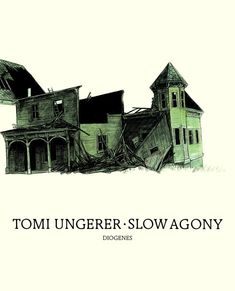 Tomi Ungerer – Slow Agony, Diogenes (1983)