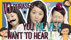 Learn 10 Japanese Phrases You NEVER Want to Hear