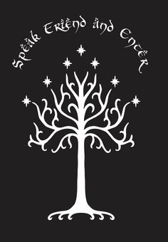 Tree of Gondor w/ Speak Friend and Enter Wall Decal  Potential option
