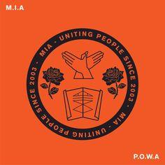 Mundo do Ro | M.I.A. - P.O.W.A