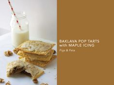 Baklava Pop Tarts with Maple Icing