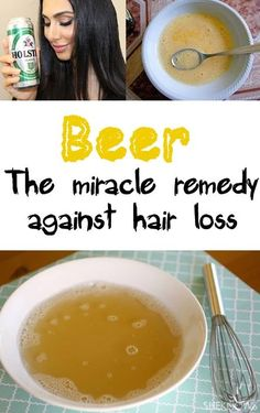 Beer � The miracle remedy against hair loss