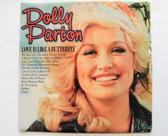 Check out this item in my Etsy shop https://www.etsy.com/listing/293016697/dolly-parton-love-is-like-a-butterfly