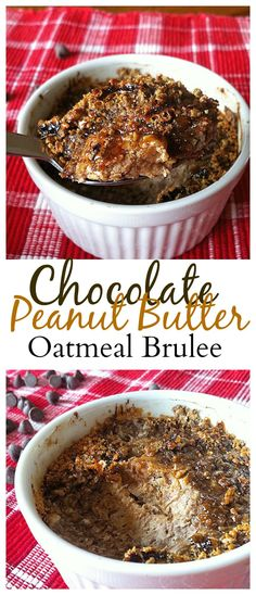 Chocolate Peanut Butter Oatmeal Brûlée is the best oatmeal ever!!! #vegan #healthy #glutenfree