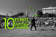 10 Events Not to Miss in Victoria This Summer #yyj #event #summer | www.tourismvictoria.com