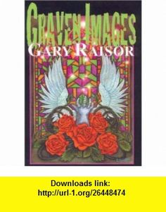Graven Images (9781892950291) Gary Raisor, Edward Lee, Colleen Crary , ISBN-10: 1892950294  , ISBN-13: 978-1892950291 ,  , tutorials , pdf , ebook , torrent , downloads , rapidshare , filesonic , hotfile , megaupload , fileserve Edward Lee, Graven Images, Pdf, Tutorials, Night, Ebooks, Painting, Paintings, Draw