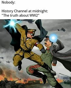 """Picture memes 7 comments — iFunny - Nobody: History Channel at midnight: """"The truth about – popular memes on the site iFunny - True Memes, Dankest Memes, Funny Memes, Carlos Marx, Memes Historia, List Of Memes, Military Memes, History Memes, Hilarious Pictures"""