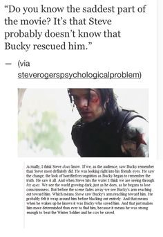 "See that's why I wouldn't pin the one that just said ""Steve never knew Bucky saved him."" 'Cause it always looked to me like he did!"