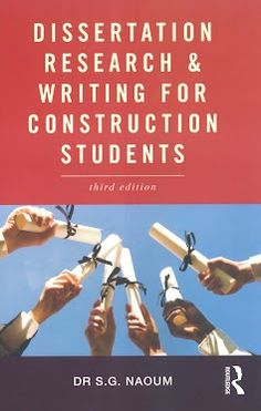 Dissertation Research and Writing for Construction Students covers topic selection, research planning, data collection and methodology, as well as structuring and writing the dissertation, in fact, everything needed for a successful write-up.   Price : £21.99