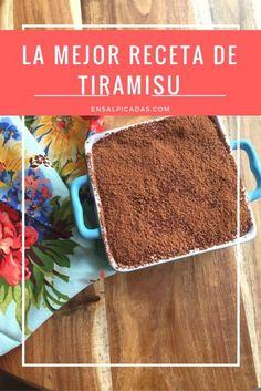 La Mejor Receta de Tiramisu en Internet y punto. Best Tiramisu Recipe on…