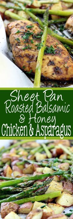 One pan meals are the way to go, and this sweet and tangy Sheet Pan Roasted Balsamic & Honey Chicken & Asparagus hits all the right taste buds! | EverydayMadeFresh.com http://www.everydaymadefresh.com/sheet-pan-roasted-balsamic-honey-chicken-asparagus/
