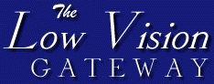 Low Vision Gateway