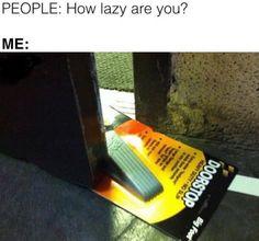 Next level lazy