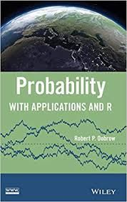 Probability With Applications And R 1st Edition Solutions Probability Robert P Textbook
