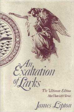 An Exaltation of Larks or, The Venereal Game: Amazon.co.uk: James Lipton…