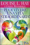Louise Hai ci insegna a Vivere una Vita Straordinaria - http://ilpoterenascosto.wordpress.com/2012/08/30/louise-hai-ci-insegna-a-vivere-una-vita-straordinaria/