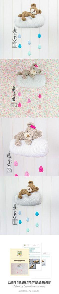 Sweet Dreams Teddy Bear Mobile crochet pattern