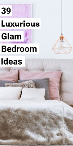 Bedroom decor should be fun and unique. A glam bedroom is both!  These are my favorite Glamorous bedroom ideas for your glam room.