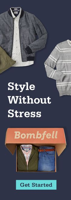 Become the best-dressed you. Sign up for Bombfell today.