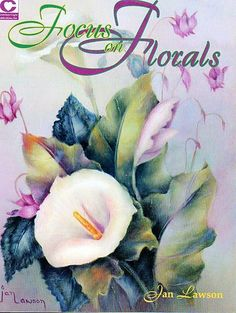 """""""Focus on Florals"""" book by Jan Lawson"""