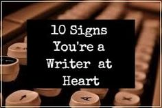 10 Signs You're a Writer at Heart