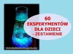 Ina i Sewa: 60 Eksperymentów dla dzieci - zestawienie Fun Crafts For Kids, Diy For Kids, Cool Kids, Creative Activities, Toddler Activities, Science For Kids, Science Experiments, Kids And Parenting, Montessori