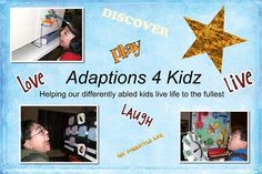 Adaptations 4 Kidz - always has great ideas for special needs!