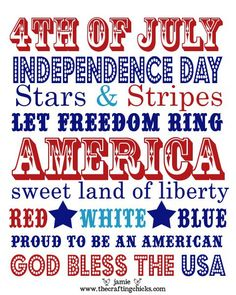 vixenMade: FPF: Fourth of July Subway Art (several printables) Usa Party, 4th Of July Celebration, 4th Of July Party, Nutrition Education, Happy Birthday America, Let Freedom Ring, July Crafts, Happy 4 Of July, Happy July 4th Images