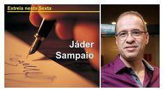 Jáder Sampaio: estreia nesta sexta em nossa seção de Artigos - http://www.agendaespiritabrasil.com.br/2017/01/19/jader-sampaio-estreia-nesta-sexta-em-nossa-secao-de-artigos/