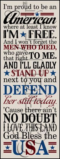 Proud To Be An American Patriotic Stencil American Flag Facts, American Songs, Country Song Lyrics, Country Songs, Patriotic Quotes, Patriotic Crafts, Happy Fourth Of July, July 4th, Great Quotes