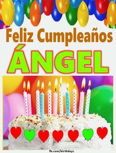 Feliz Cumpleaños ÁNGEL imágenes gif - Felicitaciones de Cumpleaños Birthday Greeting Cards, Birthday Greetings, Birthday Wishes, It's Your Birthday, Happy Birthday, Birthday Cake, Birthdays, Angel, Halloween