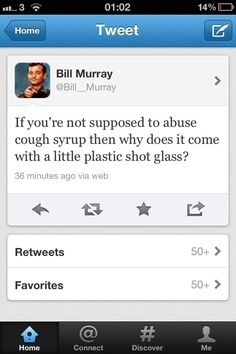 The truth about cough syrup. Pharmacy Humor, Bill Murray, Cough Syrup, The Funny, Make Me Smile, I Laughed, Laughter, Haha, Funny Quotes