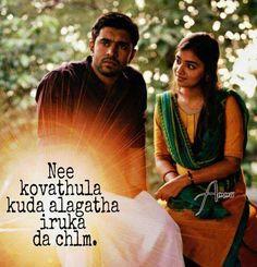 Appadiya myilu.. sollave illa.. 💋❤️💋🌷🌹😍 Movie Love Quotes, Favorite Movie Quotes, Bae Quotes, Song Quotes, Wisdom Quotes, Filmy Quotes, Nazriya Nazim, Movie Pic, Love Failure