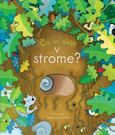 Buy Peep Inside a Tree by Anna Milbourne, Simona Dimitri from Waterstones today! Click and Collect from your local Waterstones or get FREE UK delivery on orders over Book Of Numbers, Giraffes Cant Dance, Little Library, Hobbies And Interests, Afraid Of The Dark, Animal Books, Book Activities, Preschool Books, Winter Wonderland