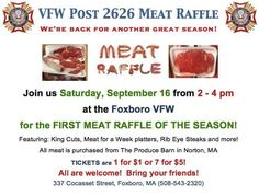 September 16, 2017 - Meat Raffle at Foxborough VFW (2:00 p.m. - 4:00 p.m.)